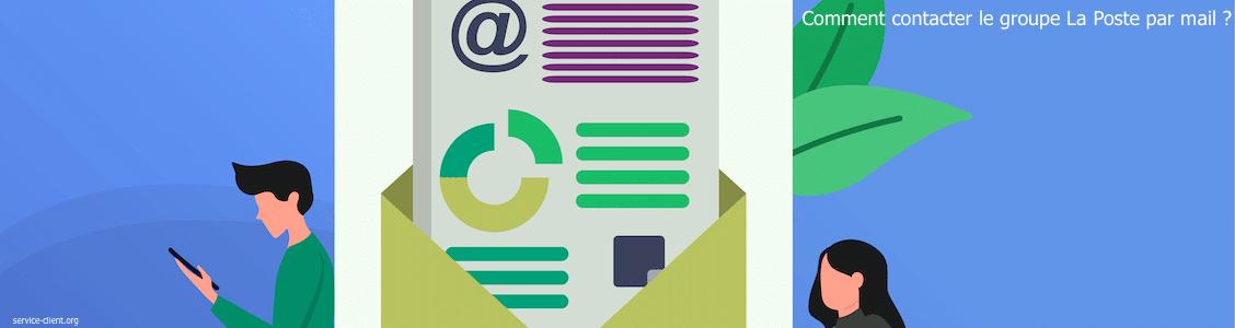 Comment faire pour entrer en contact avec le groupe La Poste par mail ?