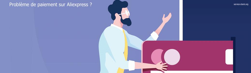 Que faire en cas de problème de paiement sur Aliexpress ?