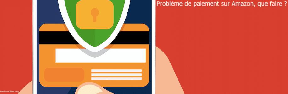 Comment obtenir de l'aide en cas de problème de paiement sur Amazon ?