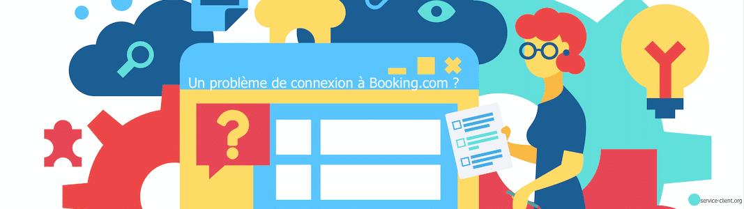 Comment faire si je n'arrive pas à me connecter à Booking.com ?