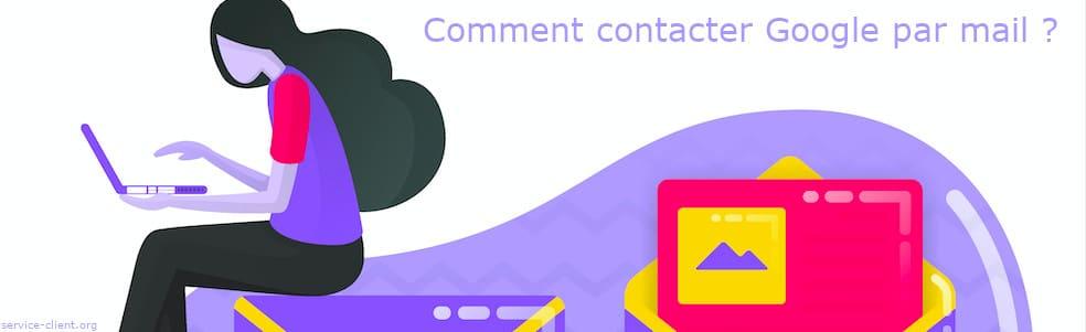 Comment entrer en contact avec Google par email ?
