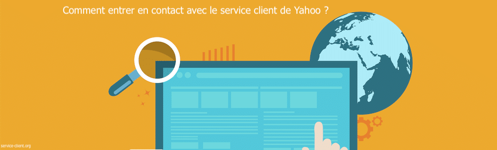 Comment peut-on contacter le service client de Yahoo ?