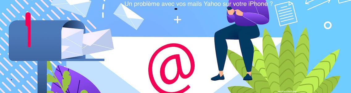 Je n'arrive pas à utiliser ma boîte mail Yahoo sur iPhone